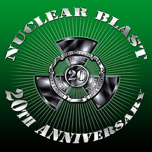 Nuclear Blast 20th Anniversary (Special Edition) by Various Artists