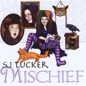 Mischief by S.J. Tucker