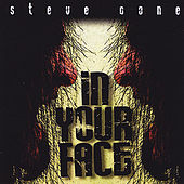 In Your Face by Steve Cone