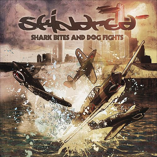 Shark Bites and Dog Fights by Skindred