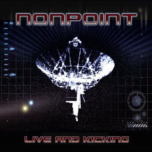 Live And Kicking by Nonpoint