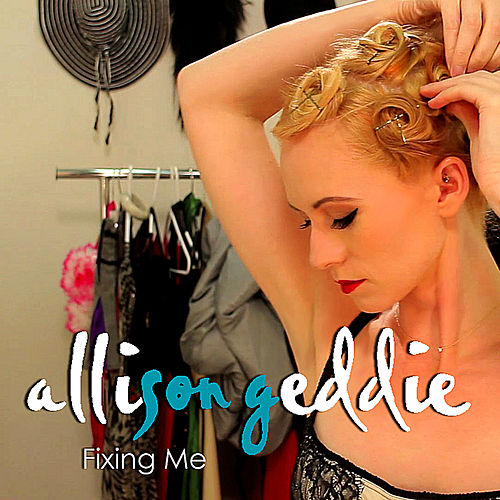Fixing Me by Allison Geddie