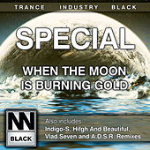 When The Moon Is Burning Gold by Special