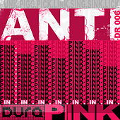 Anti Pink by DURA
