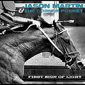 First Sign of Light by Jason Martin