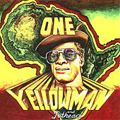 One Yellowman And Fathead by Yellowman