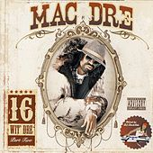 Mac Dre 16 Wit Dre Part Two by Mac Dre