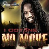 No More by I-Octane