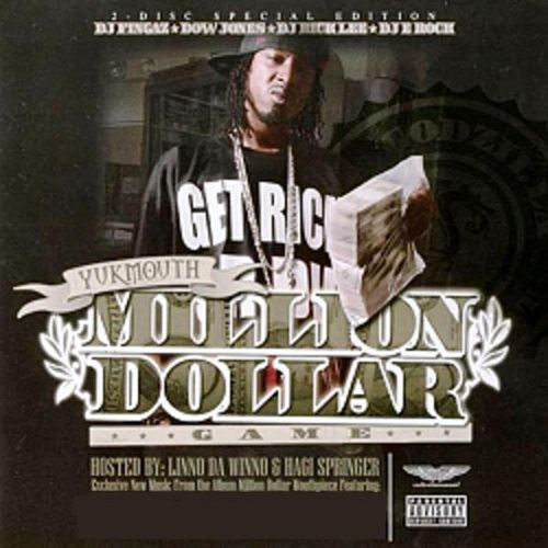 Million Dollar Game by Yukmouth
