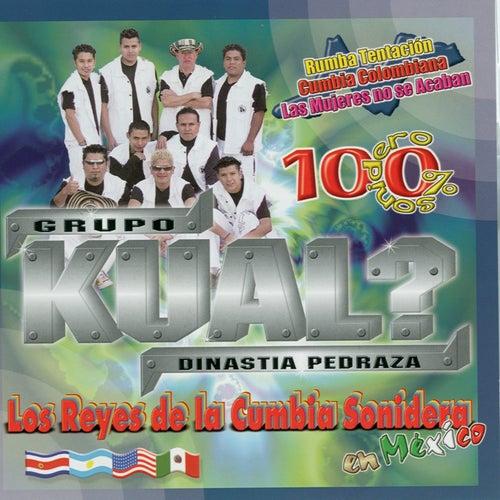 Los Reyes de la Cumbia by Grupo Kual