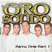 Party Time Part 1 by Oro Solido
