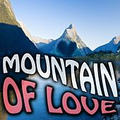 Mountain of Love by Various Artists