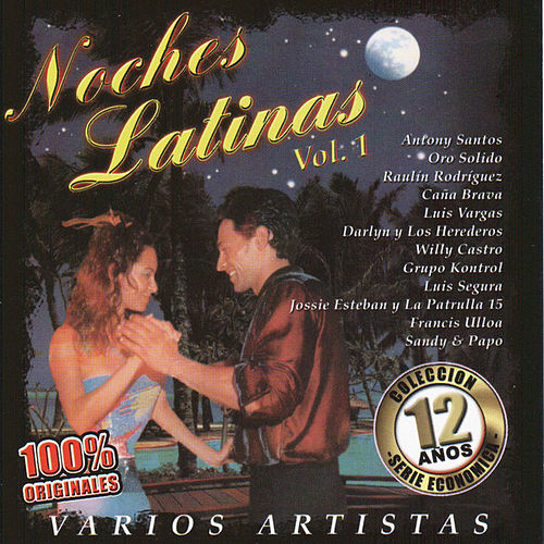 Noches Latinas Vol. 1 by Various Artists