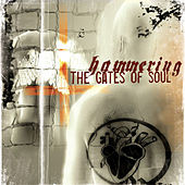 Hammering the Gates of Soul by Various Artists