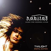 Habitat Collection: Twilight (Digital Edition) by Various Artists
