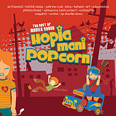 The Best Of Manila Sound Hopia, Mani, Popcorn Vol. 1 by Various Artists