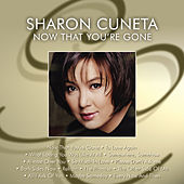 Now That You're Gone by Sharon Cuneta
