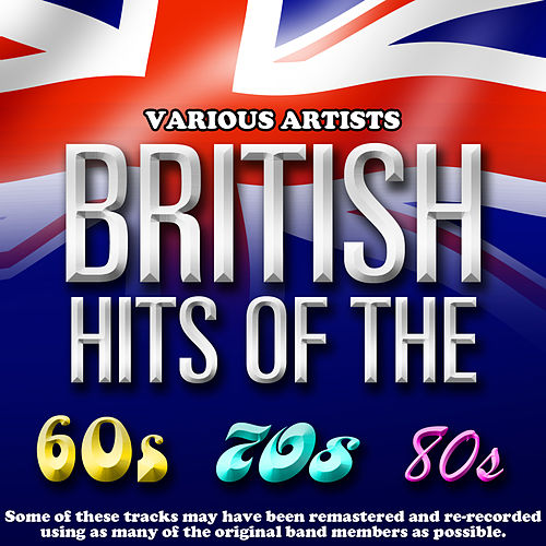 British Hits Of The 60's/70's/80's by Various Artists