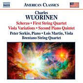 Wuorinen: Scherzo - String Quartet No. 1 - Viola Variations - Piano Quintet No. 2 by Various Artists