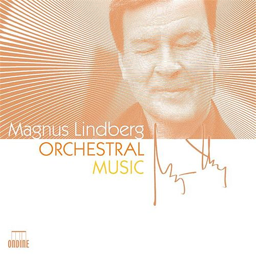 Lindberg: Orchestral Music by Various Artists
