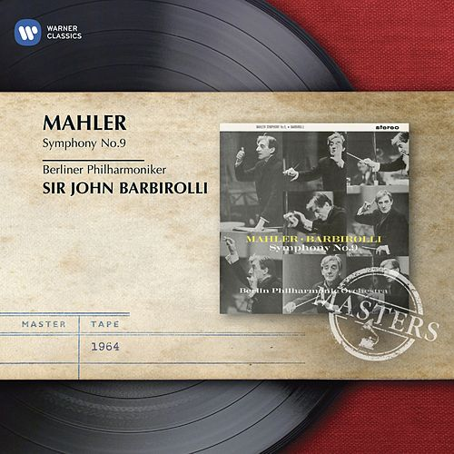 Mahler: Symphony No.9 by Sir John Barbirolli