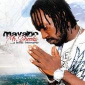 Mr. Brooks: A Better Tomorrow by Mavado