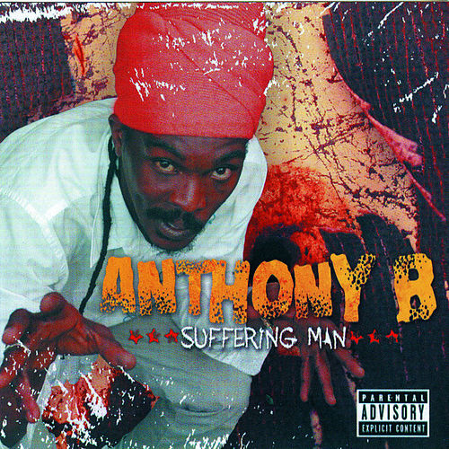 Suffering Man by Anthony B