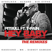 Hey Baby (Drop It To The Floor) - The Remixes EP by Pitbull