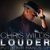 Louder by Chris Willis
