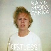 Restless by Kakkmaddafakka