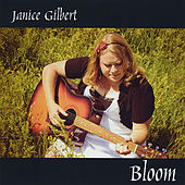 Bloom by Janice Gilbert