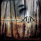 Eye's Behind The Curtain by Angels On Acid