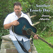 Another Lonely Day by Jason Martin