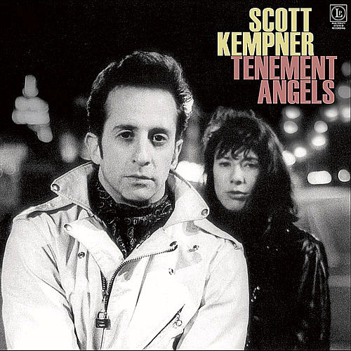 Tenement Angels (Remastered) by Scott Kempner