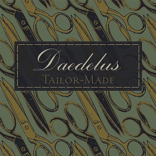 Tailor-Made by Daedelus