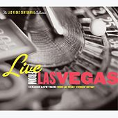Live From Las Vegas: Las Vegas Centennial Celebration by Various Artists
