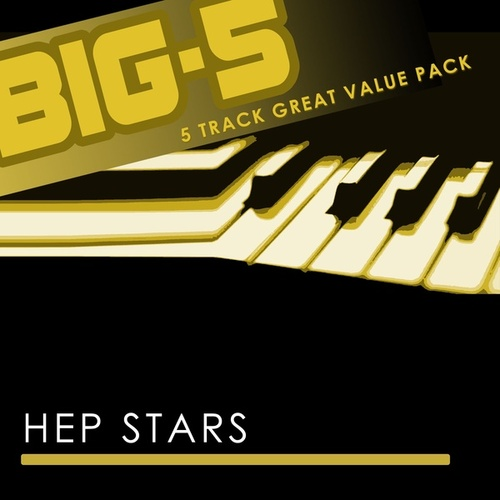 Big-5 : Hep Stars by The Hep Stars