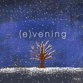 (E)Vening by Mae