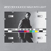 Walk Into Light von Ian Anderson