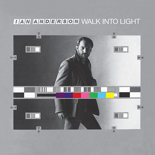 Walk Into Light by Ian Anderson