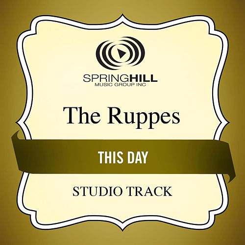 This Day (Studio Track) by The Ruppes