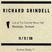 Live at the Chandler Music Hall Randoph Vermont 11/11/06 by Richard Shindell