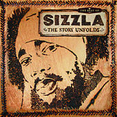 Best Of Sizzla: The Story Unfolds by Various Artists