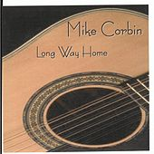 Long Way Home by Mike Corbin