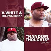 Random Thoughts - Single by V-White