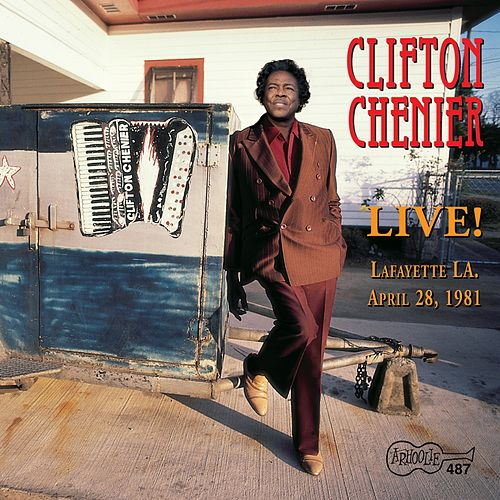 Live! At Grant Street by Clifton Chenier