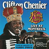 The King Of Zydeco Live At Montreux, Switzerland by Clifton Chenier