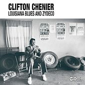 Louisiana Blues And Zydeco by Clifton Chenier
