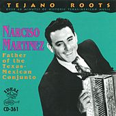 Father Of The Texas-Mexican Conjunto by Narciso Martinez