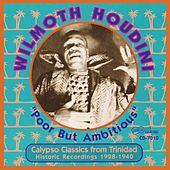 Poor But Ambitious by Wilmoth Houdini